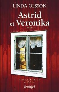Astrid et Veronika, Olsson, Linda