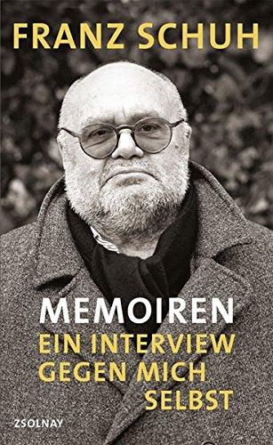 Memoiren: Ein Interview gegen mich selbst