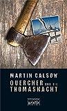 Quercher und die Thomasnacht (Max Quercher, Band 1)