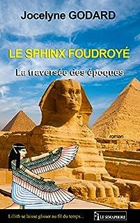 La traversée des époques 01 : Le sphinx foudroyé, Godard, Jocelyne