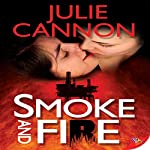 Smoke and Fire | Julie Cannon