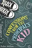 Confessions from the Principal's Kid