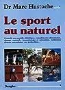 Le sport au naturel par Hustache