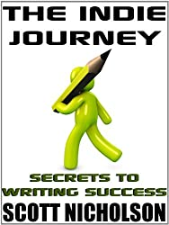 The Indie Journey: Secrets to Writing Success (English Edition)