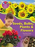 Seeds, Bulbs, Plants and Flowers, Helen Orme, 184696198X