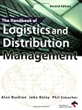 img - for The Handbook of Logistics and Distribution by Alan Rushton (2001-01-30) book / textbook / text book
