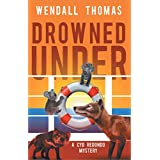 Drowned Under (Cyd Redondo Mysteries, 2)