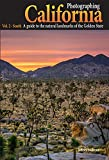 Photographing California Vol. 2 - South: A Guide to the Natural Landmarks of the Golden State