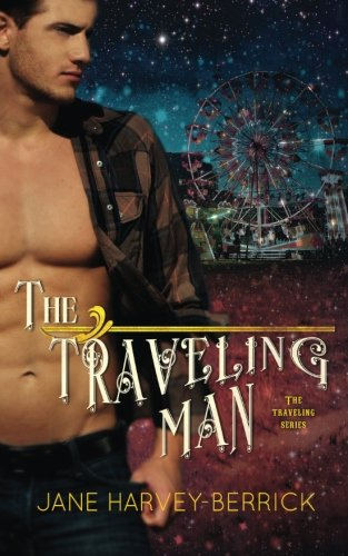 The Traveling Man (THE TRAVELING SERIES #1) (Volume 1)