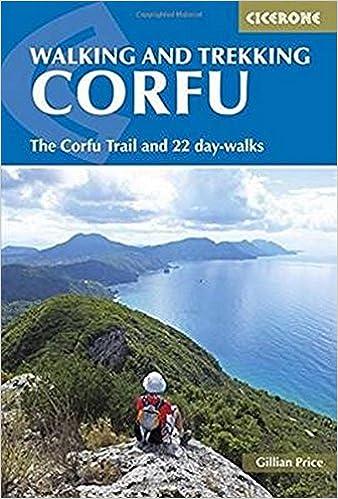 Walking and Trekking on Corfu The Corfu Trail And 22 Day-Walks