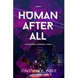 HUMAN AFTER ALL
