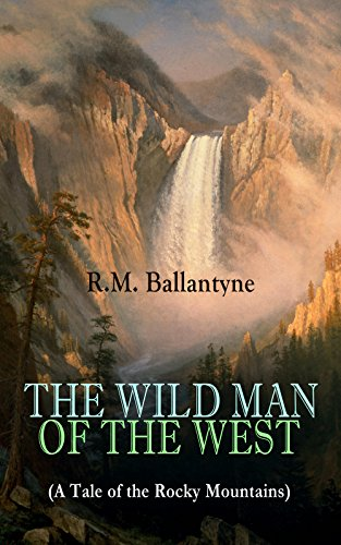 book cover of The Wild Man of the West