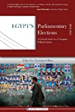 Egypt's Parliamentary Elections, 2011-2012, , 1939067022