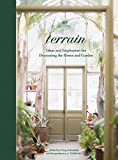 #1: Terrain: Ideas and Inspiration for Decorating the Home and Garden