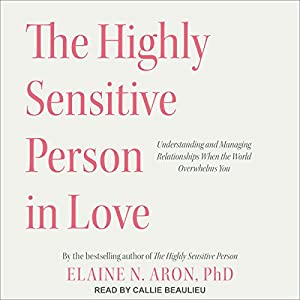 The Highly Sensitive Person in Love Audiobook