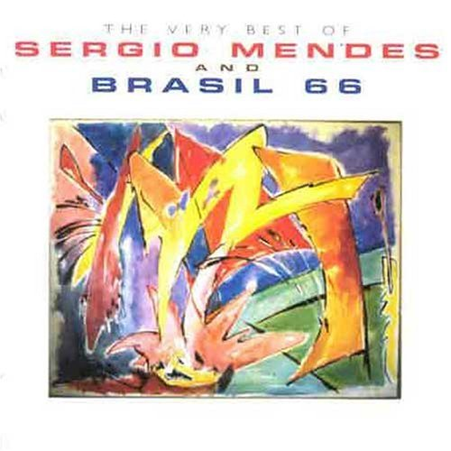 The Very Best of Sergio Mendes & Brazil 66 by Sergio Mendes & Brasil '66 [2003] Audio CD