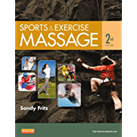 Sports & Exercise Massage - E-Book: Comprehensive Care in Athletics, Fitness, & Rehabilitation