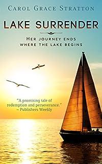 Lake Surrender by Carol Grace Stratton ebook deal