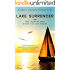 Lake Surrender - Her journey ends where the lake begins.