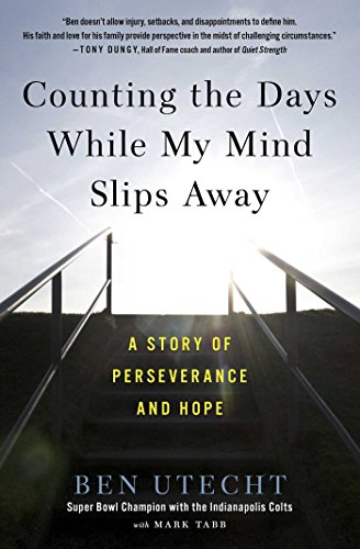Counting the Days While My Mind Slips Away: A Story of Perseverance and -