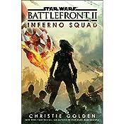 Battlefront II: Inferno Squad (Star Wars) | Christie Golden