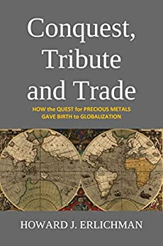Conquest, Tribute and Trade