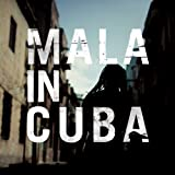 "Afficher ""Mala in Cuba"""