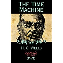 The Time Machine (Coterie Classics with Free Audiobook)
