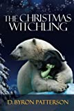 The Christmas Witchling, D. Patterson, 1481010786