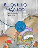 El ovillo mágico (Spanish Edition)