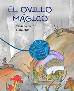 El ovillo mágico (The Magic Ball of Wool) (Spanish Edition ...