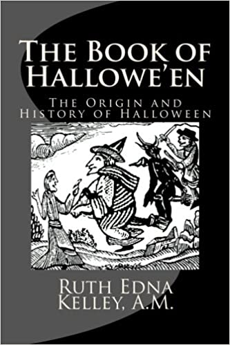 Amazon.com: The Book of Hallowe'en: The Origin and History of ...