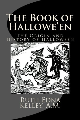 Ireland Information Halloween (The Book of Hallowe'en: The Origin and History of)