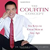The Courtin Concept, Olivier Courtin-Clarins, 1886039860