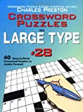 Crossword Puzzles in Large Type, Charles Preston, 0399529551