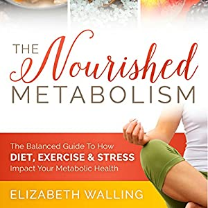 The Nourished Metabolism Audiobook