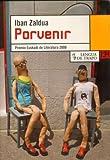 Porvenir, Iban Zaldua, 848381014X
