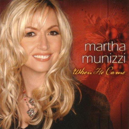 Martha Munizzi - When He Came (2004)