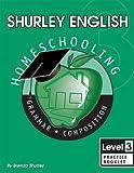 Shurley English 3 H/S Ed 9781585610549