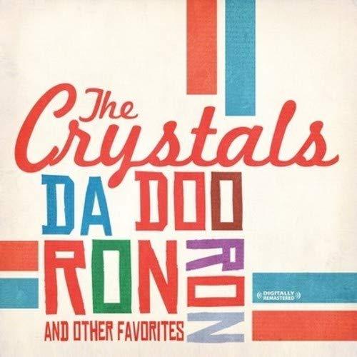 Da Doo Ron Ron & Other Favorites : The Crystals: Amazon.es ...