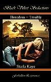 Boredom = Trouble