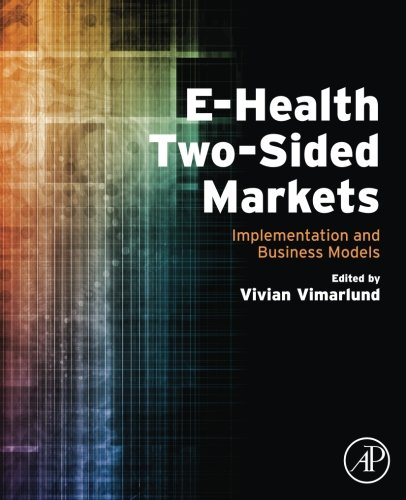 E-Health Two-Sided Markets: Implementation and Business Models