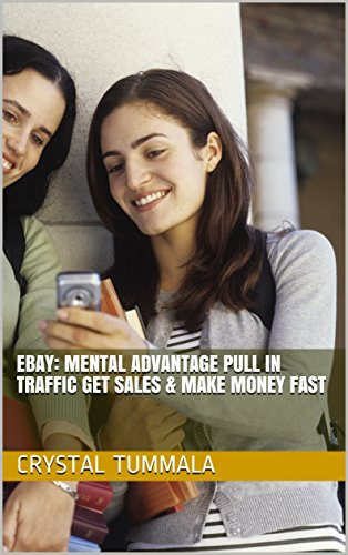 Ebay: Mental Advantage Pull In Traffic Get Sales & Make Money Fast
