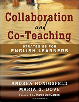 collaboration and coteaching: strategies for english language learners by maria dove and andrea honigsfeld