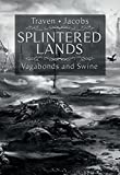 img - for Splintered Lands: Vagabonds and Swine book / textbook / text book