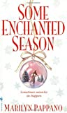 Some Enchanted Season by Marilyn Pappano front cover
