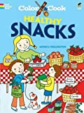 Color & Cook HEALTHY SNACKS (Dover Coloring Books)
