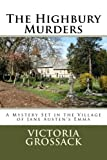 Front cover for the book The Highbury Murders by Victoria Grossack