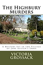 The Highbury Murders: A Mystery Set in the Village of Jane Austen's Emma