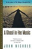 Ghost in the Music, John Nichols, 0393315363